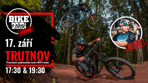 Bike O'clock show a Petr Kraus v Trutnově!